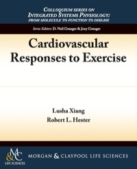 Cardiovascular Responses to Exercise              by             Lusha Xiang