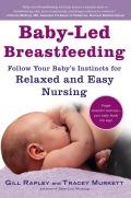 Baby-Led Breastfeeding 9781615191642
