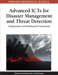 Advanced ICTs for Disaster Management and Threat Detection 9781615209880