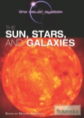 The Sun, Stars, and Galaxies 9781615305681