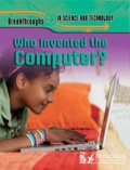 Who Invented The Computer? 9781615356430