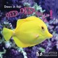 Down in the Deep Deep Ocean 9781615359400