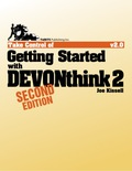 Take Control of Getting Started with DEVONthink 2 9781615423873