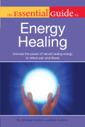 The Essential Guide to Energy Healing 9781615642632