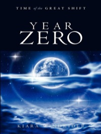 Year Zero              by             Kiara Windrider