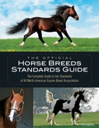 The Official Horse Breeds Standards Guide              by             Fran Lynghaug