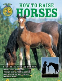 How To Raise Horses              by             Daniel Johnson; Samantha Johnson