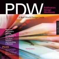 Publication Design Workbook              by             Tim Samara