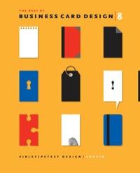 Best of Business Card Design 8              by             Sibley / Peteet Design Austin