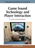 Game Sound Technology and Player Interaction 9781616928308