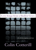 Love Songs from a Shallow Grave 9781616951221