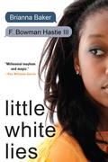 Little White Lies 9781616955168