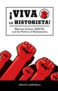 Viva la historieta              by             Bruce Campbell