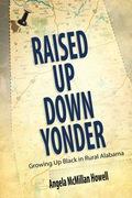 Raised Up Down Yonder 9781617038822