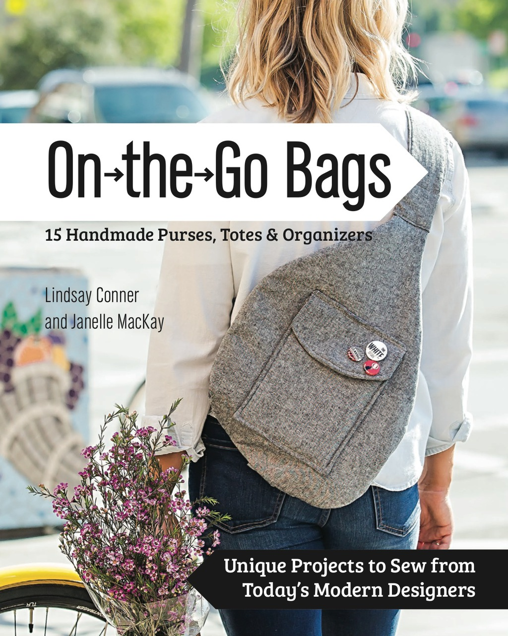 On the Go Bags - 15 Handmade Purses  Totes & Organizers (eBook) (9781617451317) photo