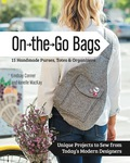 On the Go Bags - 15 Handmade Purses, Totes & Organizers (9781617451317) photo
