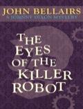 The Eyes of the Killer Robot 9781617563430