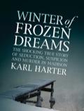 Winter of Frozen Dreams 9781617564239