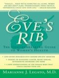 Eve's Rib: The Groundbreaking Guide to Women's Health 9781617567889