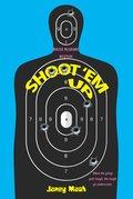 Shoot 'em Up 9781617736957