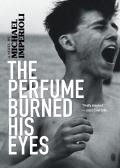 The Perfume Burned His Eyes 9781617756429