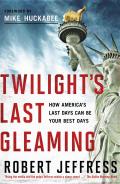 Twilight's Last Gleaming 9781617950315