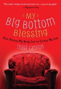 My Big Bottom Blessing              by             Teasi Cannon