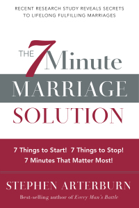 The 7-Minute Marriage Solution              by             Stephen Arterburn