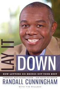 Lay It Down              by             Randall Cunningham