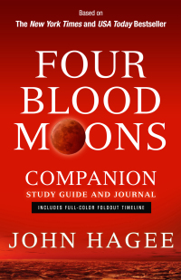 Four Blood Moons Companion Study Guide and Journal              by             John Hagee