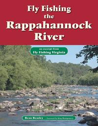 Fly Fishing the Rappahannock River              by             Beau Beasley