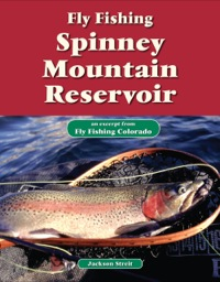 Fly Fishing Spinney Mountain Reservoir              by             Jackson Streit