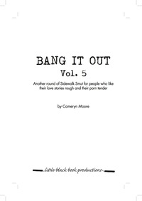 Bang It Out, vol. 5              by             Cameryn Moore