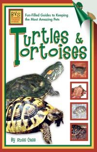 Turtles & Tortoises              by             Russ Case