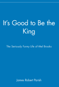 It's Good to Be the King 9781620458877