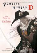 Vampire Hunter D Volume 5: The Stuff of Dreams 9781621154914