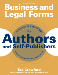 Business and Legal Forms for Authors and Self-Publishers              by             Tad Crawford; Stevie Fitzgerald; Michael Gross