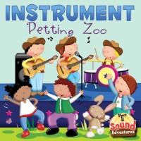 Instrument Petting Zoo              by             Anastasia Suen