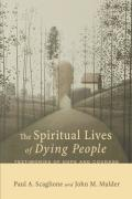 The Spiritual Lives of Dying People 9781621897033