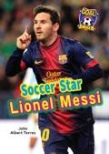 Soccer Star Lionel Messi 9781622851126