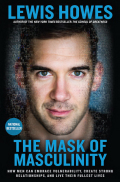 The Mask of Masculinity 9781623368630
