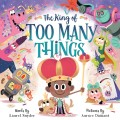 The King of Too Many Things 9781623368753