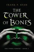 The Tower of Bones 9781623659929