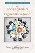 The Social Dynamics of Organizational Justice 9781623968625