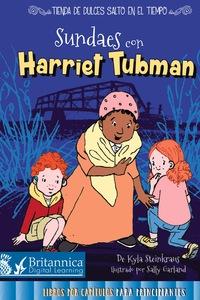 Sundaes con Harriet Tubman (Sundaes with Harriet Tubman)              by             Kyla Steinkraus