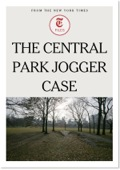 The Central Park Jogger Case 9781625397423
