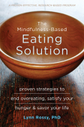 The Mindfulness-Based Eating Solution 9781626253292