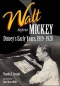 Walt before Mickey 9781626744561