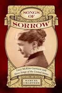 Songs of Sorrow              by             Samuel Charters