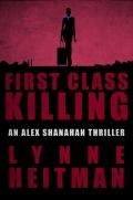 First Class Killing 9781626813519